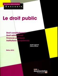 Le droit public - Edition 2012