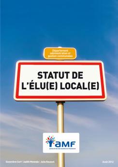 Le statut de l'élu(e) local(e) (à jour en août 2012)