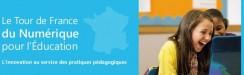 Tour de France du Numérique pour l'Éducation