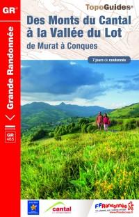 GR®465 Des Monts du Cantal à la Vallée du Lot